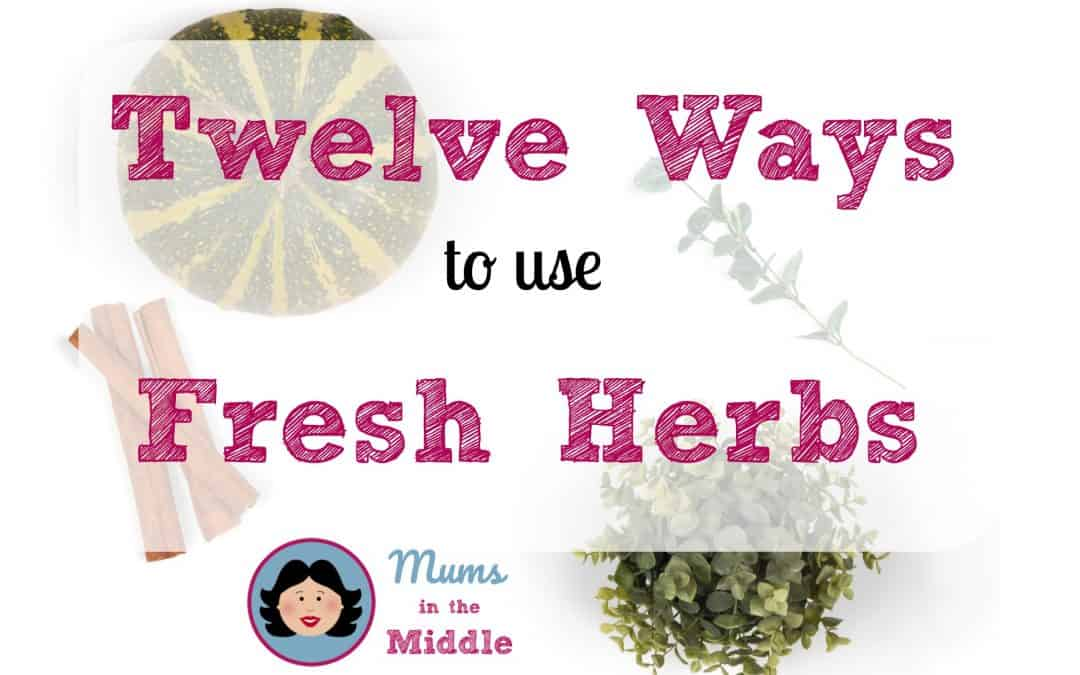 12 ways to use fresh herbs for a barbecue summer