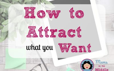 How to attract what you want