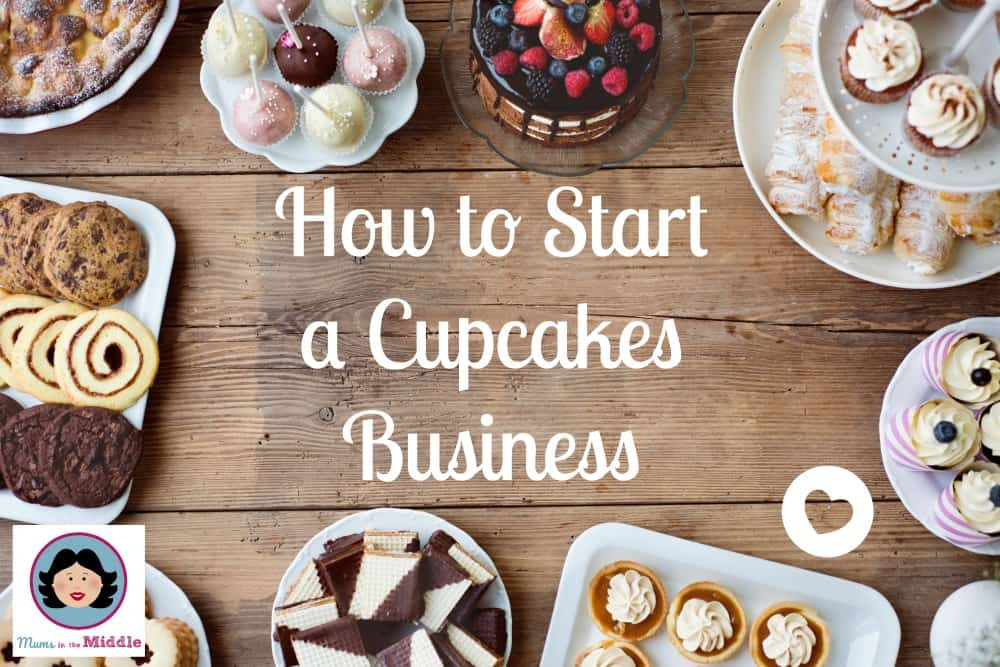 How to start a Cupcakes business