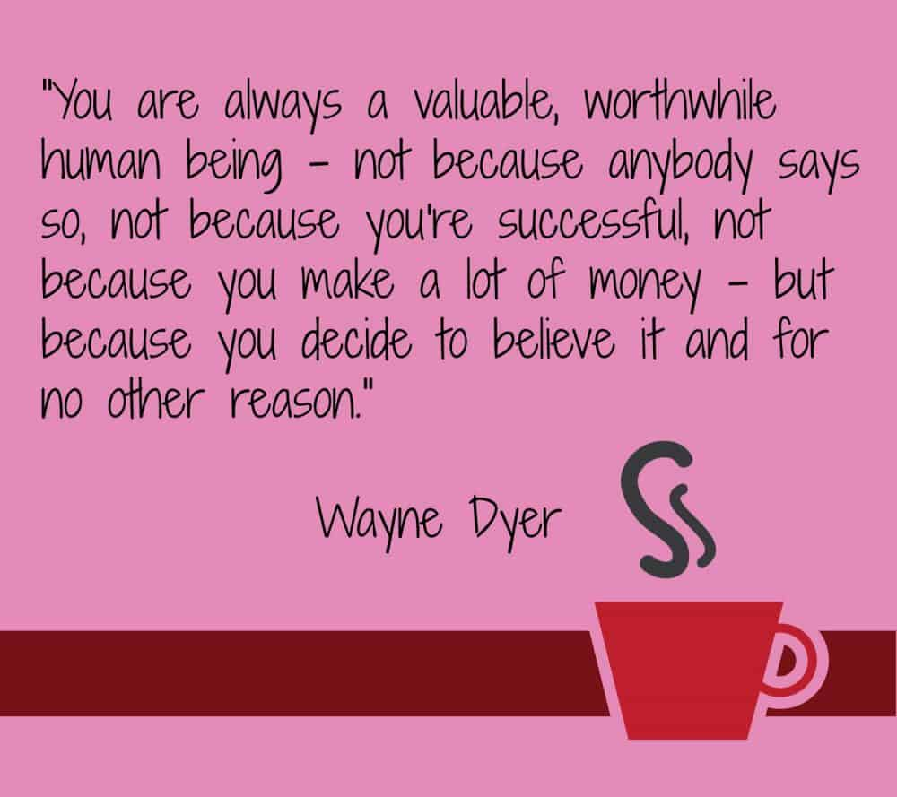 Thought for Thursday – Wayne Dyer