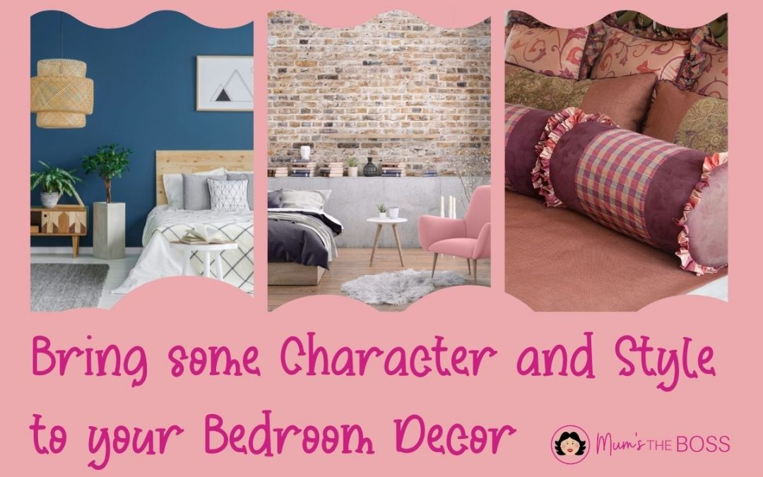 Bring some Character and Style to your Bedroom Decor