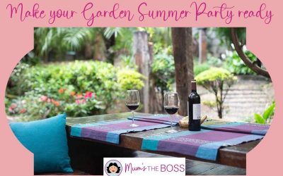 How to make your garden Summer Party ready