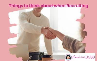 4 Things to think about when Recruiting for your Business
