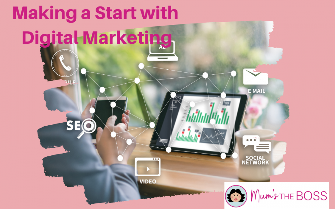 Making a Start with Digital Marketing