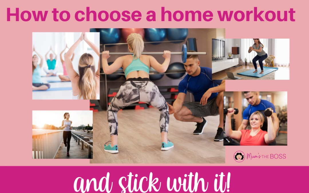 choosing a home workout