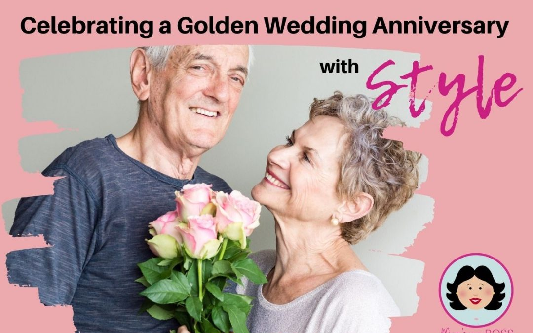 Celebrating a Golden Wedding Anniversary with Style