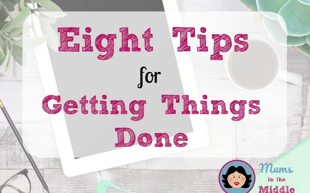 Eigth Tips for Getting Things Done - title page