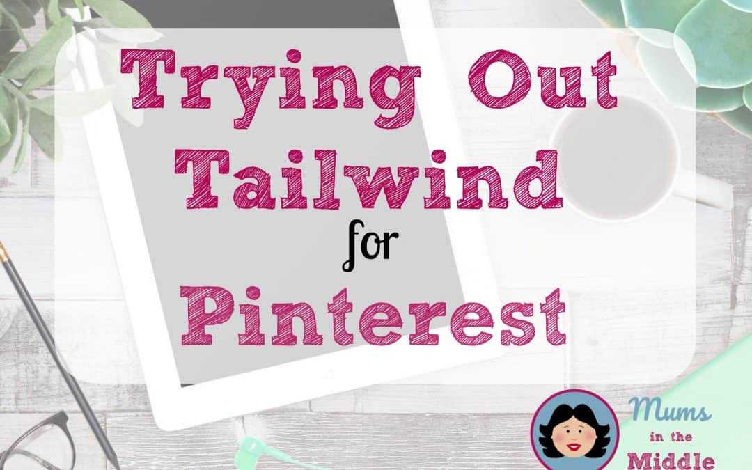 Trying out Tailwind for Pinterest – an Update