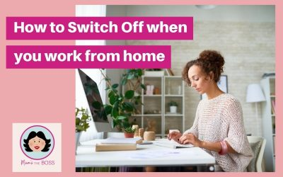 How to Switch off when you are Working from Home