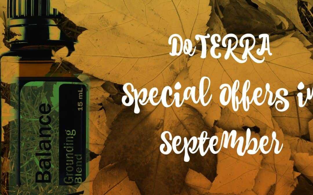 DoTERRA UK Special offers for September