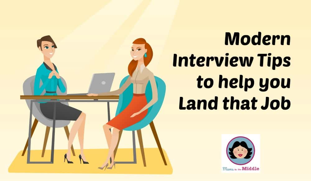 Modern Interview Tips To Help You Land The Job
