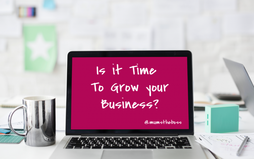 time to grow your business