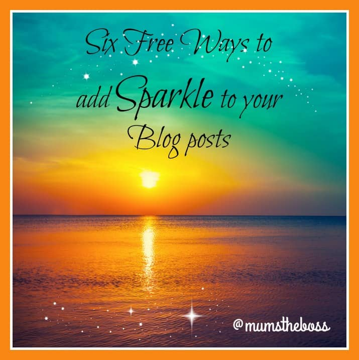 Six free ways to add sparkle to your blog posts